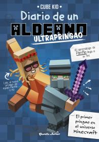 Minecraft. Diario de un aldeano ultrapringao