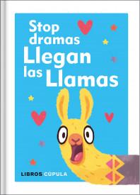 Stop dramas, llegan las llamas