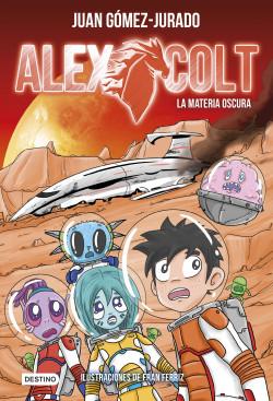 Alex Colt. La materia oscura
