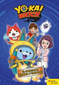 Yo-kai Watch.  El cohete de Valeria y Usapyon