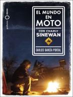 El mundo en moto con Charly Sinewan