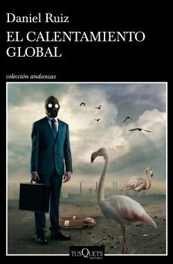 Leer Gratis El calentamiento global de Daniel Ruiz
