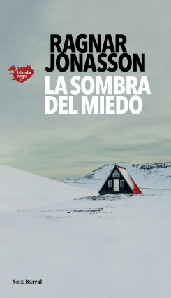 Leer Gratis La sombra del miedo (Serie Islandia Negra 1) de Ragnar Jónasson