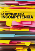 30448_1_352046_La_dictadura_de_la_incompetencia_9788498750553.jpg