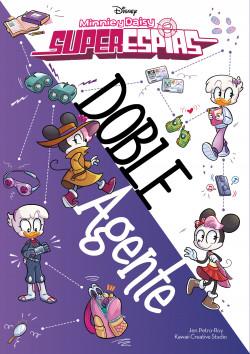 Minnie y Daisy. Superespías. Doble agente