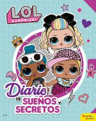 L.O.L. Surprise! Diario de sueños y secretos