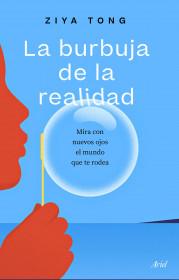 La burbuja de la realidad