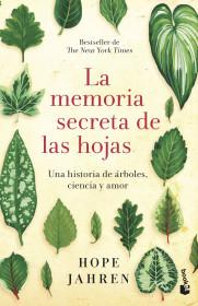 La memoria secreta de las hojas