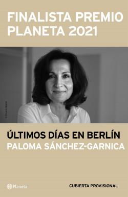 Últimos días en Berlín de Paloma Sánchez-Garnica