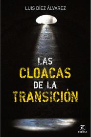 50390_las-cloacas-de-la-transicion_9788467035575.jpg