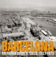 barcelona-memoria-desde-el-cielo-1927-1975_9788497857840.jpg