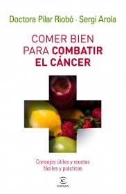 Comer bien para combatir el cáncer