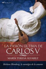 la-pasion-ultima-de-carlos-v_9788427037748.jpg