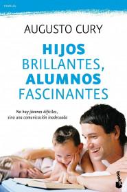 portada_hijos-brillantes-alumnos-fascinantes_augusto-cury_201505260923.jpg