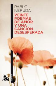 veinte-poemas-de-amor-y-una-cancion-desesperada_9788432248429.jpg