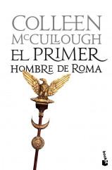 portada_el-primer-hombre-de-roma_colleen-mccullough_201505260956.jpg