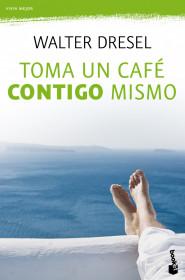 toma-un-cafe-contigo-mismo_9788408110484.jpg