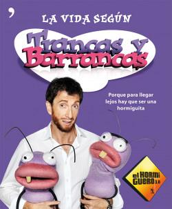 la-vida-segun-trancas-y-barrancas_9788499982182.jpg