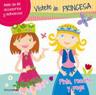 Vístete de princesa
