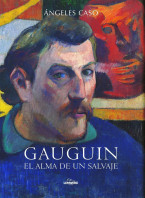 portada_gauguin-el-alma-de-un-salvaje_angeles-caso_201505261215.jpg