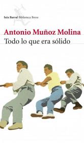 portada_todo-lo-que-era-solido_antonio-munoz-molina_201505260913.jpg