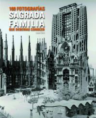 sagrada-familia-100-fotos-que-debes-conocer_9788497859448.jpg