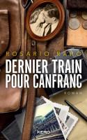 Francia - Dernier train pour Canfranc