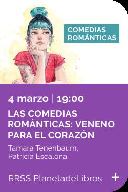 Febrero 2021 - Evento Las comedias románticas veneno para el corazón - 4 marzo