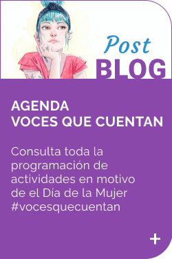 Febrero 2021 - Post Blog Agenda Voces que cuentan