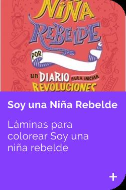 Laminas Soy una niñas rebelde INFANTIL
