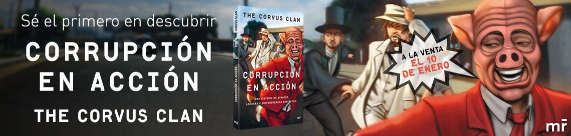 """Lee en exclusiva el primer capítulo """"Corrupción en acción"""""""